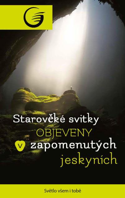 Starověké svitky objeveny v zapomenutých jeskyních